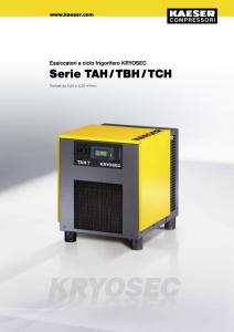 Essiccatori a ciclo frigorifero Serie TAH TBH TCH Kryosec